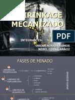 SHIRINKAGE MECANIZADO