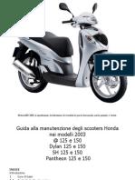 Manuale Officina Honda Sh @ Pantheon Dylan 125 150