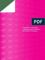 Manifiesto, Estatutos y Resoluciones Políticas Del I Congreso UPyD