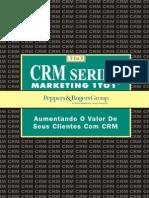 Aumentando o Valor de Seus Clientes Com CRM
