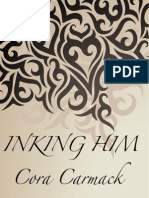Inking Him