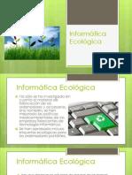 Informática Ecológica1