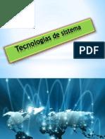 Tecnologías de Sistema