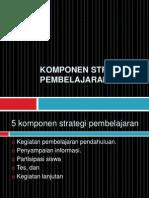 Komponen Strategi Pembelajaran