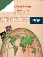 Mario Crvenka - Atlas Otrovnog Bilja