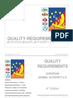Quality Requirements European Enamel Authority