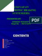 Seminar on Electronic Braking System(Ebs)