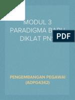 MODUL 3 PARADIGMA BARU   PENDIDIKAN DAN PELATIHAN (DIKLAT) PEGAWAI NEGERI SIPIL