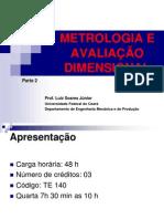 Metrologia e Avaliação Dimensional 2014 1parte 2 Lsj