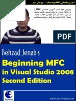 Beginning MFC in Visual Studio 2008 Second Edition (Behzad Jenab's)