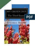 My Green 2013 Book 3 Iddiva Press
