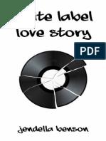 'White Label Love Story' by Jendella Benson