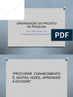 Metodologia Organização Do Projeto de Pesquisa 2014