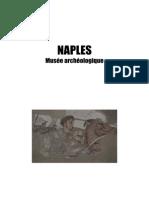 06 - Séjour en Italie - Naples Et Musée Archéologique