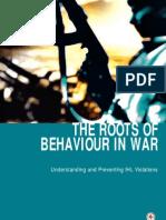The roots of behaviour in war
