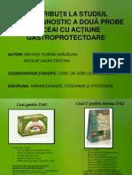 Contribuţii La Studiul Farmacognostic a Două Probe de Ceai Cu Acţiune Gastroprotectoare