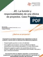 Pmo Lafuncinyresponsabilidadesdeunaoficinadeproyectos Casoprctico13!06!2012 120614104746 Phpapp02