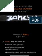 Banksy-Captar la Atencion