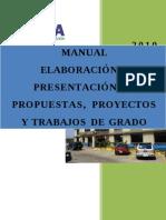 MANUAL_ELBORACION_PRESENTACION_PROP_PROY_TRAB_GRADO_2010.doc