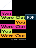 While You Were Out, by Jeff Von Ward