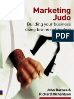 Marketing Judo Building Your Business Using Brains Not Budget by John Barnes and Richard Richardson