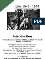Civil Rights 1945 - 1968