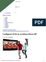 Configurar ILO2 en Servidores Físicos HP « Alex Morales Satorres