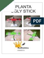 Planta Ugly Stick M & R Hobbies