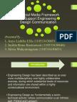 A Social Media Framework to Support Engineering Design Communication
