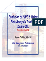Evolution of HIPS and Using Risk Analysis Tools to Define SIL