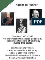 From Kaiser to Fuhrer