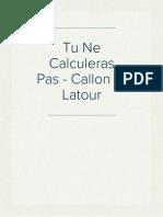 Tu Ne Calculeras Pas - Callon Et Latour