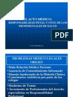 El Acto Medico- Responsabilidad Penal y Civil de Los Profesionales de Salud - Medicina Forense Peru