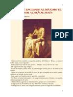 Cómo Se Enciende Al Máximo El Amor Al Señor Jesús - San Bernardo de Claraval