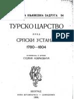 Турско Царство Пред Српски Устанак 1780-1804 - Стојан Новаковић