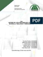 SISTEMA DE LOSA PREFABRICADA VIGUETA + BOVEDILLA, TABLAYESO Y FIBROCEMENTO.