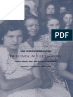 Ann Farnsworth-Alvear Dulcinea in the Factory Myths, Morals, Men, And Women in Colombia's Industrial Experiment, 1905–1960 Comparative and International Working-Class His