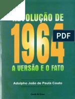 Adolpho João de Paula Couto - Revolução de 1964 - A Versão e o Fato