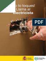 !No Lo Toques¡ Llama Al Electricista 2010