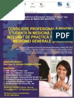 Consiliere profesionala pentru studentii in medicina si program integrat de practica in domeniul medicinei generale si dentare