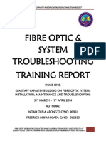 Fibre Optic Training Completion Report By Noah Olela Abong'o & Fredrick B. Mwashigadi