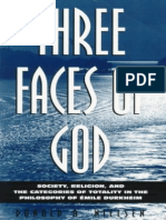 Three Faces of God Society Religion and the Categories of Totality in the Philosophy of Emile Durkheim