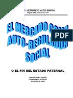 El Mercado Como Auto-regulador Social