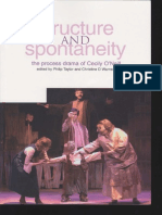 'Structure and Sponteneity the Process Drama of Cecily O'Neill' - Taylor Philip,