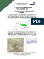 Exercícios de Trigonometria Escala e Estatística