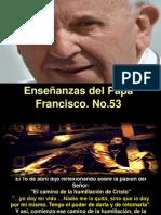 Enseñanzas Del Papa Francisco - Nº 53