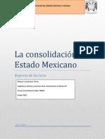 La Consolidacion Del Estado Mexicano