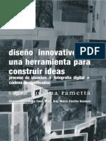 Diseño Innovativo de una herramienta para construir ideas Proceso de Ideación + fotografía digital + Cadena de Significados