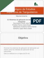 3.3 Sistemas de Aplicacion de Lubricacion