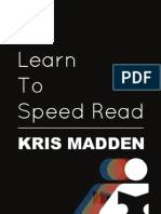 Learn to Speed Read - Kris Madden